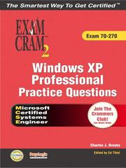 Cover of: MCSE Windows XP Professional Practice Questions Exam Cram 2 (Exam 70-270) | Vic Picinich