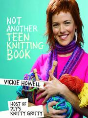 Cover of: Not Another Teen Knitting Book | Vickie Howell