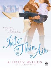 Cover of: Into Thin Air | Cindy Miles