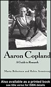 Cover of: Aaron Copland: a Guide to Research | Marta Robertson