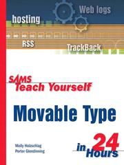 Cover of: Sams Teach Yourself Movable Type in 24 Hours | Molly E. Holzschlag