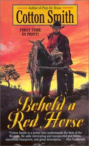 Cover of: Behold a red horse | Cotton Smith