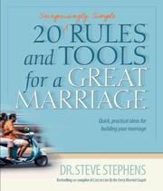 Cover of: 20 Surprisingly Simple Rules and Tools for A Great Marriage | Steve Stephens