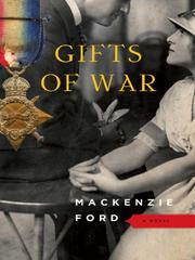 Cover of: Gifts of War | Mackenzie Ford