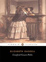 Cover of: Cranford/Cousin Phillis | Elizabeth Cleghorn Gaskell