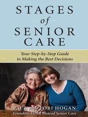 Cover of: Stages of senior care | Paul Hogan