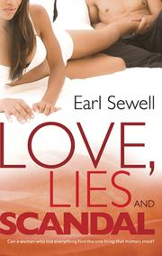 Love, Lies and Scandal by Earl Sewell