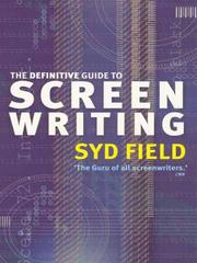 Cover of: The Definitive Guide To Screenwriting | Syd Field