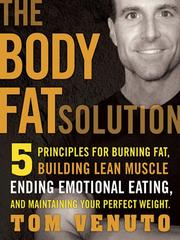 Cover of: The body fat solution | Tom Venuto