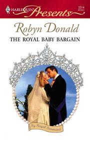 Cover of: The Royal Baby Bargain | Robyn Donald