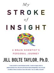 Cover of: My Stroke of Insight | Jill Bolte Taylor