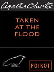 Cover of: Taken at the Flood | Agatha Christie