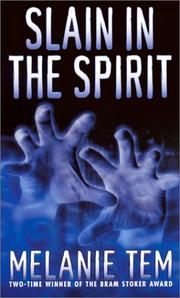 Cover of: Slain in the spirit | Melanie Tem