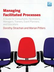 Cover of: Managing Facilitated Processes | Dorothy Strachan