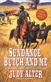 Cover of: Sundance, Butch and me