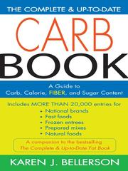 Cover of: The Complete and Up-to-Date Carb Book | Karen J. Bellerson