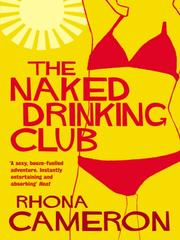 Cover of: The naked drinking club | Rhona Cameron