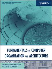 Cover of: Fundamentals of Computer Organization and Architecture | Mostafa Abd-El-Barr