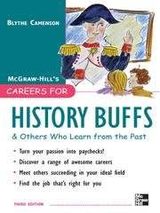 Cover of: Careers for History Buffs & Others Who Learn from the Past | Blythe Camenson