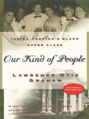 Cover of: Our Kind of People | Lawrence Otis Graham