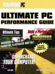 Cover of: Maximum PC Ultimate Performance Guide, The | Maximum PC