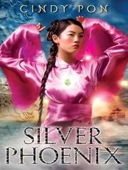 Cover of: Silver Phoenix | Cindy Pon