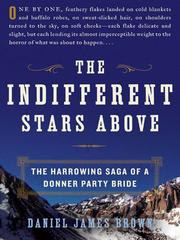 The indifferent stars above by Brown, Daniel