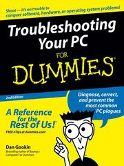 Cover of: Troubleshooting Your PC For Dummies | Dan Gookin