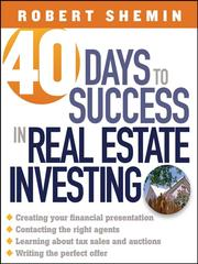 Cover of: 40 Days to Success in Real Estate Investing | Robert Shemin