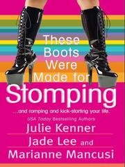 Cover of: These Boots Were Made For Stomping | Marianne Mancusi