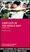 Cover of: Conflicts in the Middle East since 1945 | Milton-Edwards