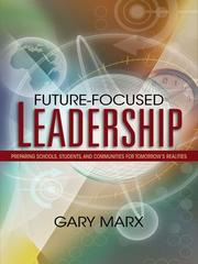 Cover of: Future-Focused Leadership | Gary Marx