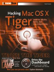 Cover of: Hacking Mac OS X Tiger | Scott Knaster