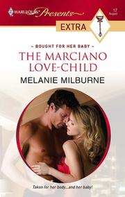 Cover of: The Marciano Love-Child | Melanie Milburne