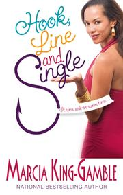 Cover of: Hook, Line and Single | Marcia King-Gamble