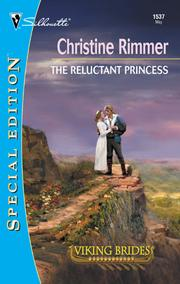 Cover of: The Reluctant Princess | Christine Rimmer