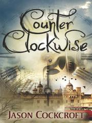 Cover of: Counter Clockwise | Jason Cockcroft