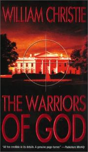 Cover of: The Warriors of God by William Christie