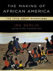 Cover of: The Making of African America | Ira Berlin
