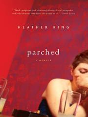 Cover of: Parched | Heather King