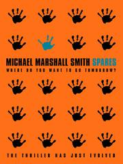 Cover of: Spares | Michael Marshall Smith