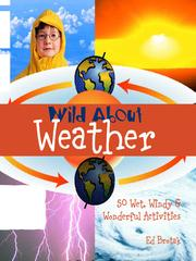 Cover of: Wild About Weather | Edward Brotak