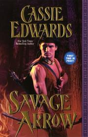 Cover of: Savage Arrow | Cassie Edwards