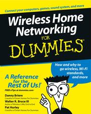 Wireless home networking for dummies by Daniel D. Briere