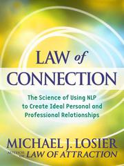 Cover of: Law of connection | Michael J. Losier