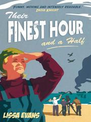 Cover of: Their finest hour and a half | Lissa Evans