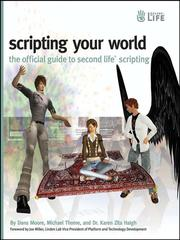 Cover of: Scripting your world | Dana Moore