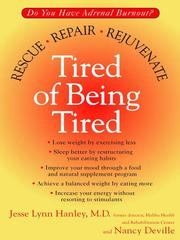 Cover of: Tired of being tired | Jesse Hanley