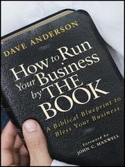 Cover of: How to Run Your Business by The Book | Dave Anderson