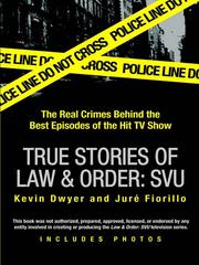 Cover of: True Stories of Law & Order | Kevin Dwyer